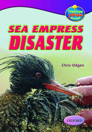 Oxford Reading Tree: Levels 10-12: Treetops True Stories: Sea Empress Disaster by Chris Ogden image