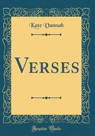 Verses (Classic Reprint) by Kate Vannah