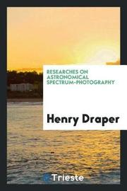 Researches on Astronomical Spectrum-Photography by Henry Draper image