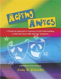 Acting Antics by Cindy B. Schneider image