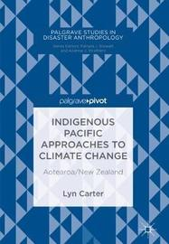 Indigenous Pacific Approaches to Climate Change by Lyn Carter