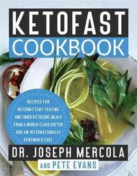 KetoFast Cookbook by Joseph Mercola