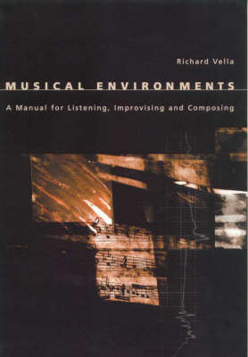 Musical Environments by Richard Vella