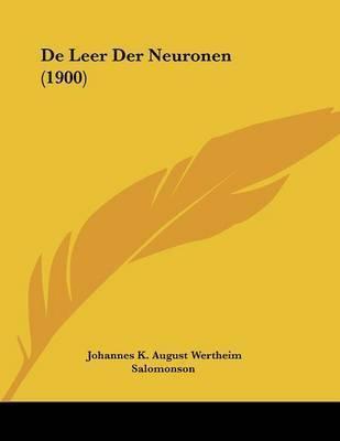 de Leer Der Neuronen (1900) by Johannes K August Wertheim Salomonson