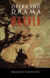 Opera and Drama by Richard Wagner