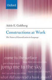 Constructions at Work by Adele Goldberg