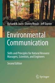Environmental Communication. Second Edition by Richard R. Jurin image
