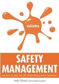 Quick Win Safety Management by Andy Tilleard