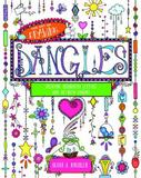 The Art of Drawing Dangles by Olivia A. Kneibler