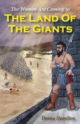 The Land of the Giants by Donna Hamilton