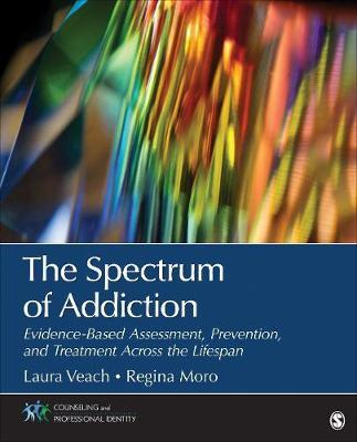 The Spectrum of Addiction by Laura J Veach image