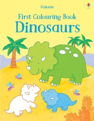 First Colouring Book Dinosaurs by Sam Taplin