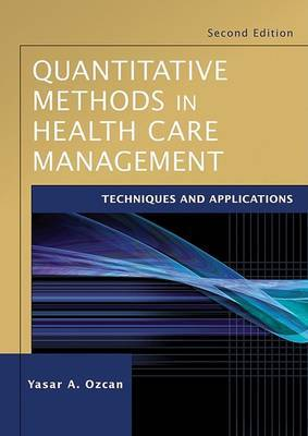 Quantitative Methods in Health Care Management by Yasar A Ozcan image