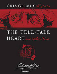 The Tell-Tale Heart and Other Stories by Edgar Allan Poe