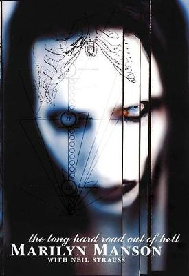 Long Hard Road Out of Hell by Marilyn Manson