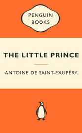 Little Prince (Popular Penguins) by Antoine De Saint Exupery