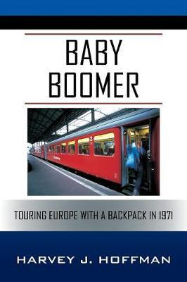 Baby Boomer by Harvey J Hoffman