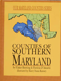 Counties of Southern Maryland by Elaine Bunting