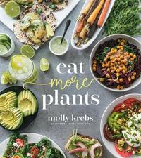 Eat More Plants by Molly Krebs image
