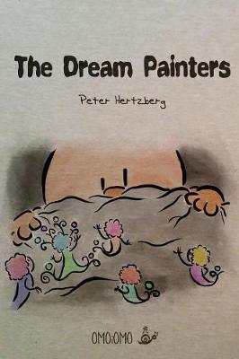 The Dream Painters by Peter Hertzberg
