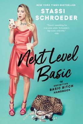 Next Level Basic by Stassi Schroeder