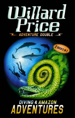 "Adventure Double: ""Amazon Adventure"", ""Diving Adventure"" by Willard Price image"