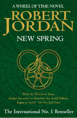 New Spring (Wheel of Time Prequel) by Robert Jordan