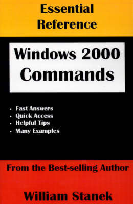 Essential Reference Windows 2000 Commands by William R Stanek