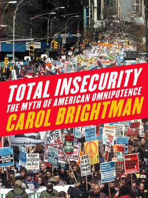 Total Insecurity by Carol Brightman