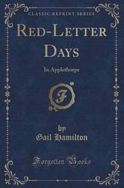 Red-Letter Days by Gail Hamilton