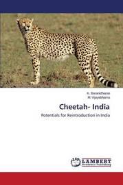 Cheetah- India by Baranidharan K