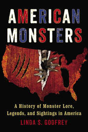 American Monsters by Linda S Godfrey