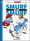 Smurfs #12: Smurf versus Smurf, The by Peyo