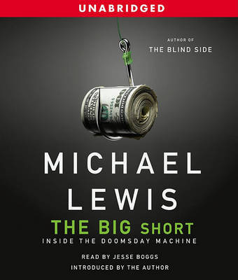 The Big Short: Inside the Doomsday Machine by Michael Lewis image