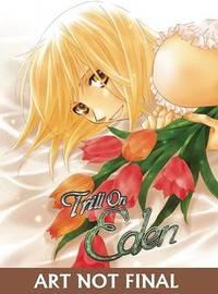Trill on Eden, Volume 4 by Maki Fujita image