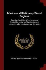 Marine and Stationary Diesel Engines by Arthur Hugh Goldingham image