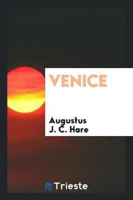 Venice by Augustus J.C. Hare image