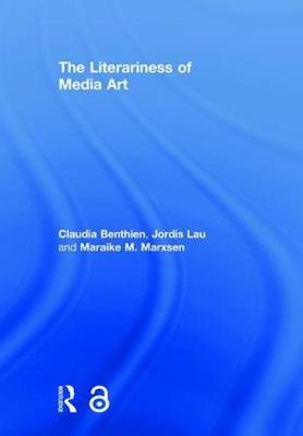 The Literariness of Media Art by Claudia Benthien image