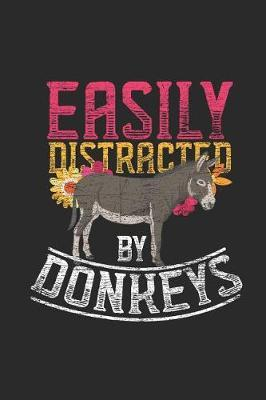 Easily Distracted By Donkeys by Donkey Publishing