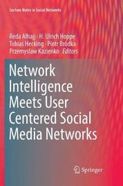 Network Intelligence Meets User Centered Social Media Networks image