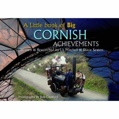 A Little Book of Big Cornish Achievements by Bob Croxford image