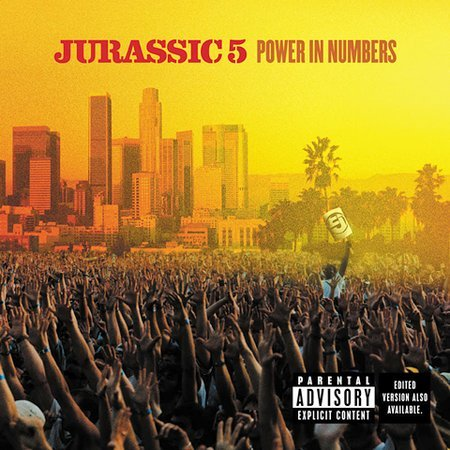 Power In Numbers [Explicit Lyrics] by Jurassic 5