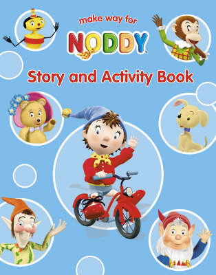 Make Way for Noddy: Story and Activity Book by Enid Blyton