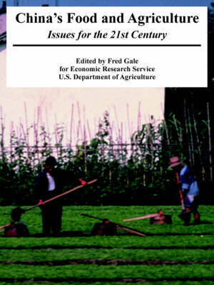 China's Food and Agriculture: Issues for the 21st Century by Research Service Economic Research Service
