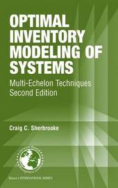 Optimal Inventory Modeling of Systems by Craig C Sherbrooke