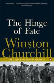 The Hinge of Fate by Winston, Churchill