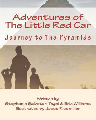Adventures of The Little Red Car by Stephanie Salvatori Togni