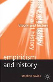 Empiricism and History by Stephen Davies image