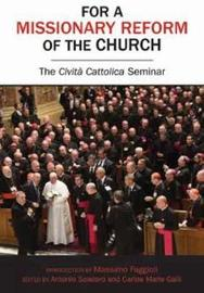 For a Missionary Reform of the Church by Antonio Spadaro image