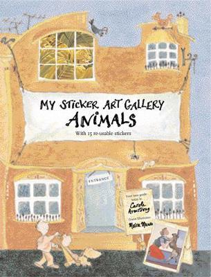 My Sticker Art Gallery: Animals by Carole Armstrong